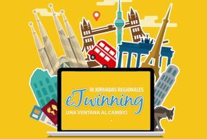 """III Jornada regional eTwinning: """"Una ventana al cambio"""" (Edición 1)"""